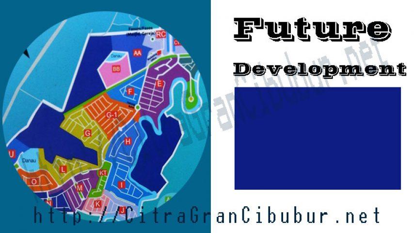 CitraGran Cibubur Blok future development