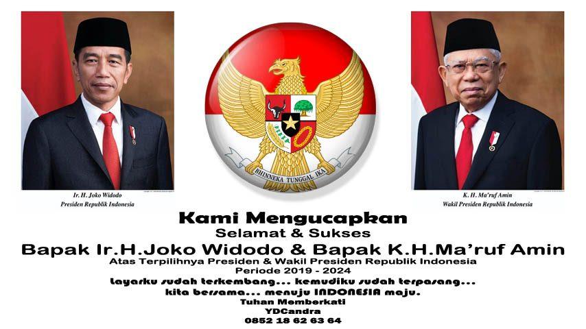 YD Candra Mengucapkan Selamat Atas Terpilihnya Presiden Republik Indonesia Ir H Joko Widodo dan H Maruf Amin Periode 2019 - 2024
